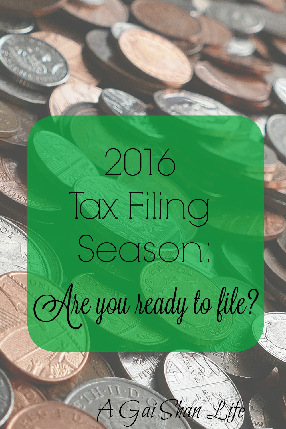 2016 Tax Filing Season: are you ready? I'm not, this year is going to smart!