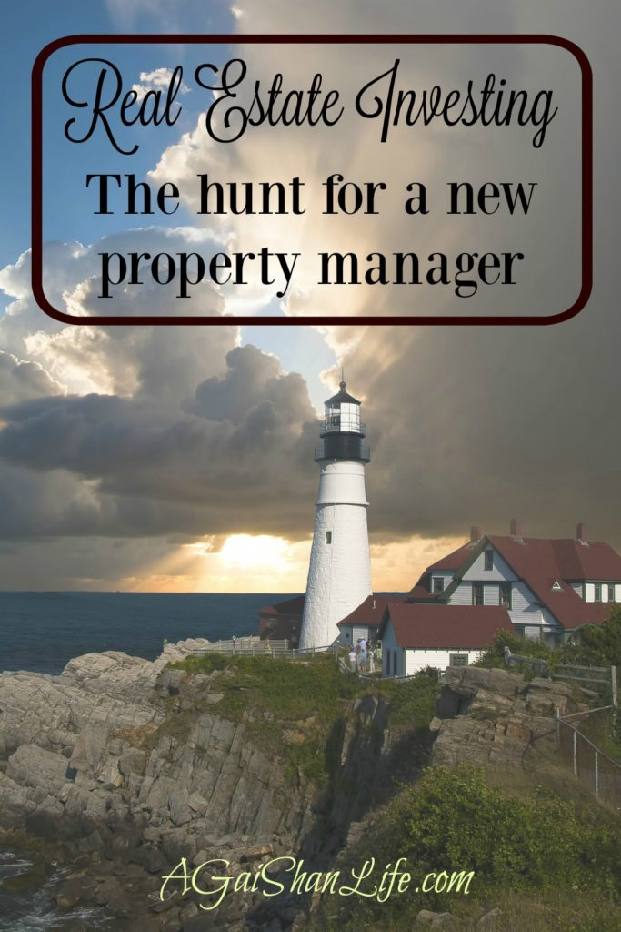 Real estate investing: I'm on the hunt for a new property manager