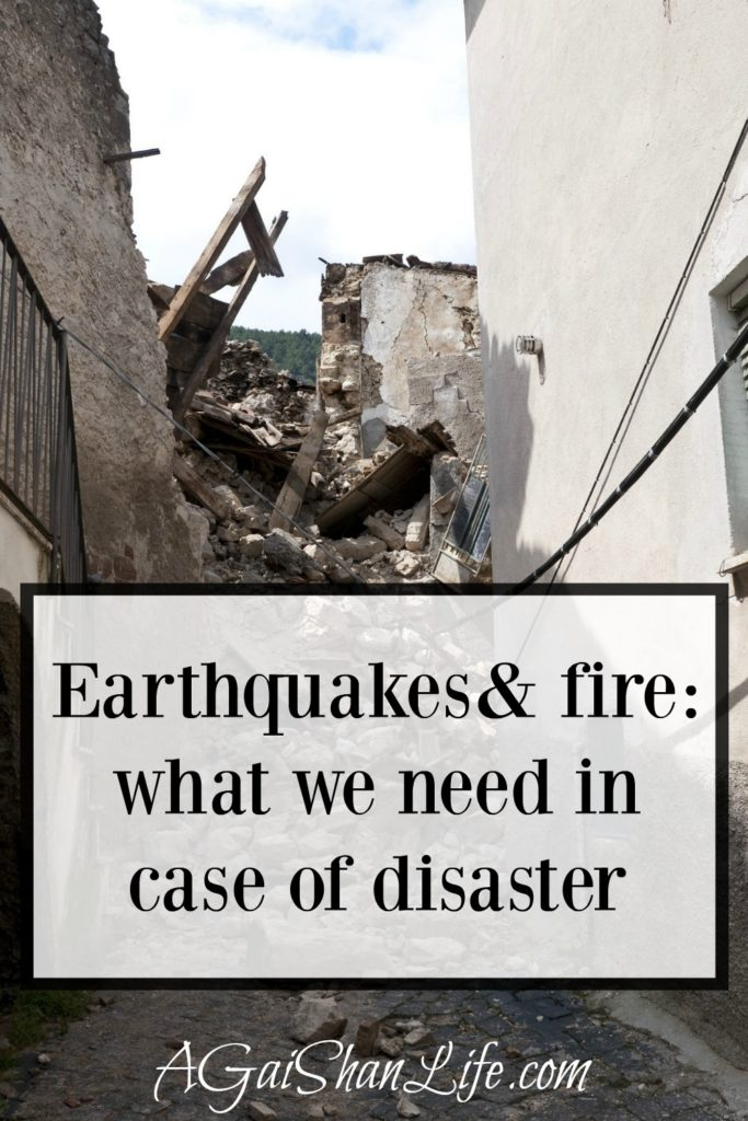 Earthquakes & fire: what supplies we need to stock up on
